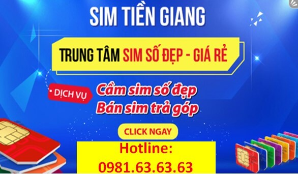 """Sim số đẹp giá rẻ uy tín chất lượng """" Sim Tiền Giang""""."""