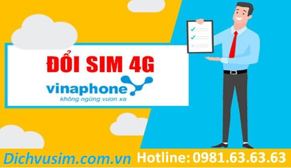 Hướng dẫn đổi sim 4G VinaPhone chi tiết nhất