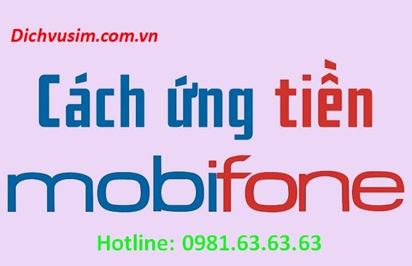 Cách ứng tiền MobiFone nhanh nhất dễ dàng nhất.