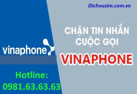 Bí quyết chặn cuộc gọi, chặn tin nhắn mạng Vinaphone cực dễ