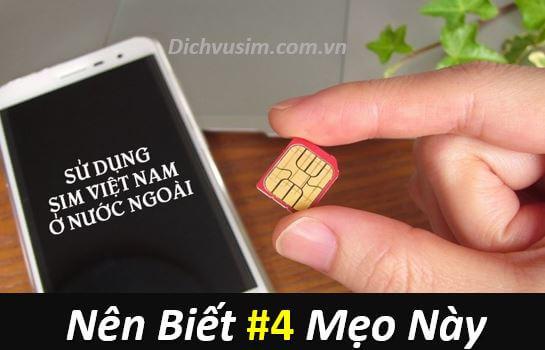 Những điều bạn #NÊN BIẾT khi sử dụng sim Việt Nam ở nước ngoài